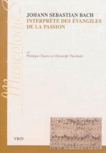 Livre Charru Theobald - Bach interprete Evangiles