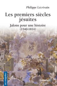 premiers siecles jesuites