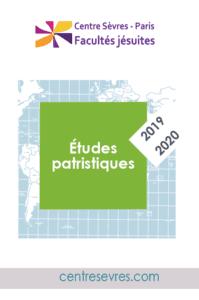 2019-2020 Cours et conférences Etudes patristiques-centre sevres