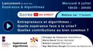 2020-8 juillet Esperance et algorythme-Think tank-Bernardins-Centre Sevres
