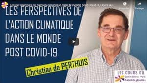 video CHRISTIAN DE PERTHUIS-Les perspectives de l'action climatique dans le monde post Covid-19-juin 20-centresevres