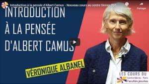 Video V Albanel La pensée d'Albert Camus - juin 2020